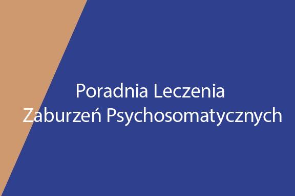 Poradnia Leczenia Zaburzeń Psychosomatycznych