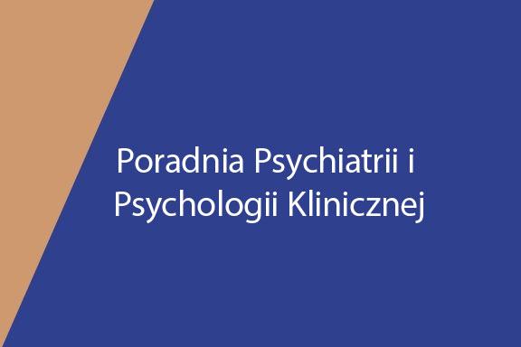 Poradnia Psychiatrii i Psychologii Klinicznej